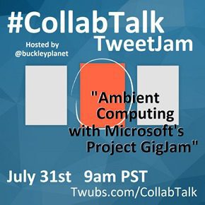 CollabTalk TweetJam July 31st, 2015