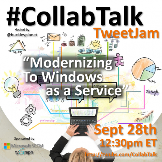 CollabTalk tweetjam on Modernizing to Windows as a Service at MSIgnite