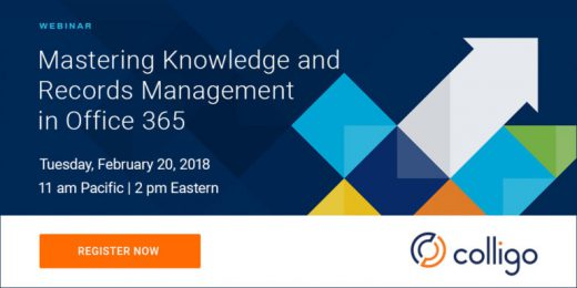 Mastering Knowledge and Records Management in Office 365 with Colligo