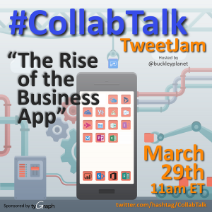 CollabTalk tweetjam -- The Rise of the Business App