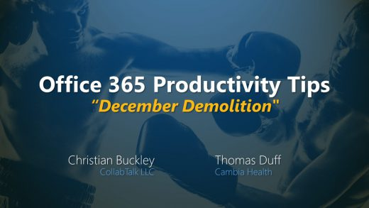 Office 365 Productivity Tips - December Demolition