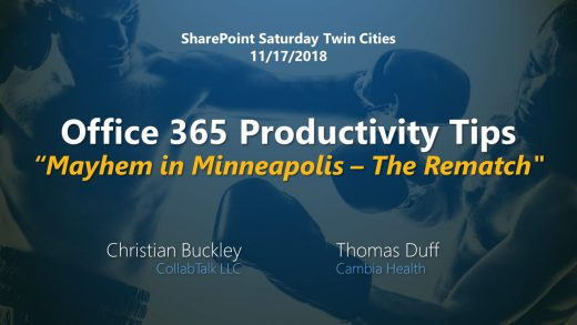 Office 365 Productivity Tips -- Mayhem in Minneapolis, The Rematch