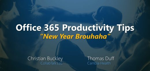 "Office 365 Productivity Tips ""New Year Brouhaha"" for Jan 2019"