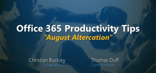 Office 365 Productivity Tips August Altercation
