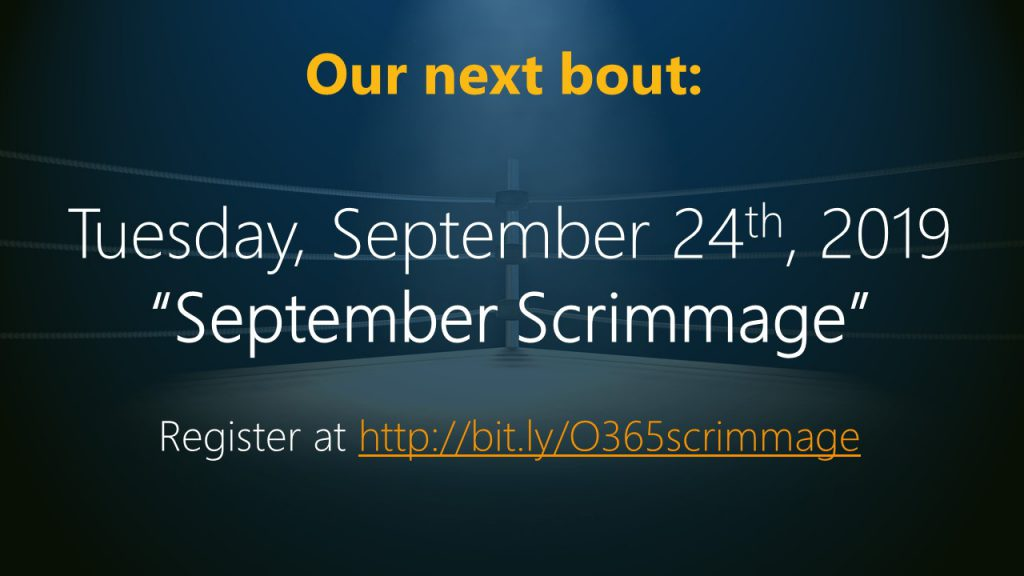 "September 24, 2019 O365 Productivity Tips webinar ""September Scrimmage"""