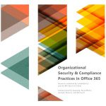 Office 365 security and compliance research