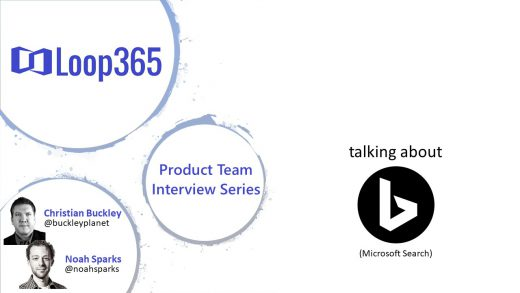 #Loop365 interview with Bill Baer from Microsoft Search Assistant and Intelligence