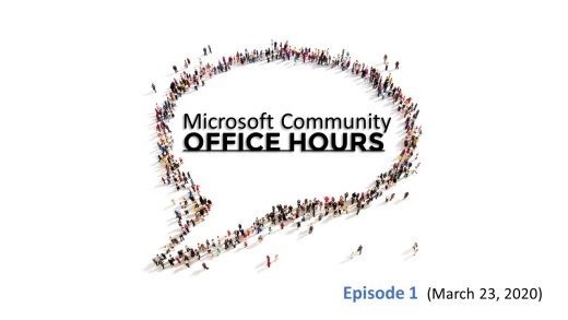 Microsoft Community Office Hours, Episode 1