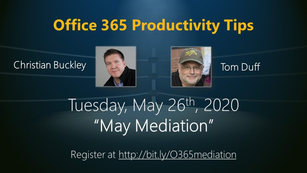 "Microsoft 365 Productivity Tips webinar ""May Mediation"""