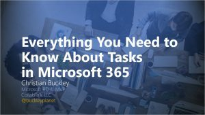Everything You Need to Know About Tasks in Microsoft 365