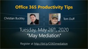 May 2020 Office 365 Productivity Tips webinar - May Mediation