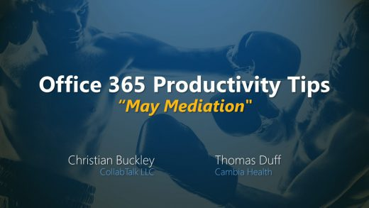 "Office 365 Productivity Tips May 2020 ""May Mediation"""