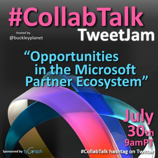 #CollabTalk TweetJam for July 2020 on Opportunities in the Microsoft Partner Ecosystem