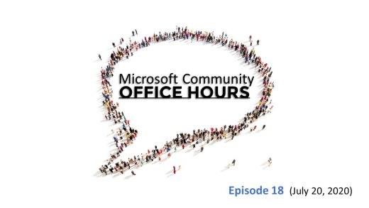 Microsoft community Office Hours Episode 18