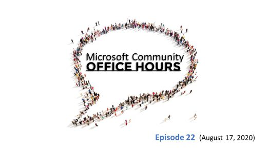 Microsoft community Office Hours Episode 22