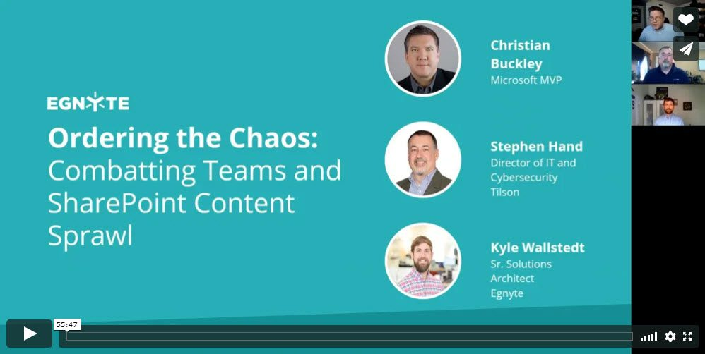 Egnyte webinar: Ordering the Chaos - Combatting Teams and SharePoint Content Sprawl
