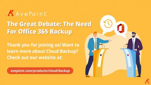 The Great Debate -- The Need for Office 365 Backup by AvePoint