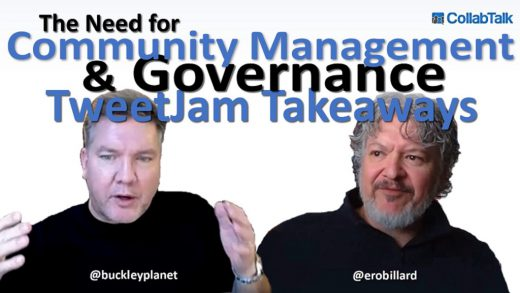 The Need for Community Management and Governance January 2021 #CollabTalk TweetJam summary interview with Eli Robillard